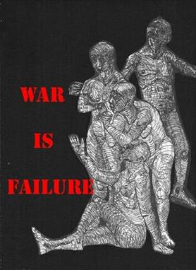 War is  Failure, poster by Phillip Zuchman